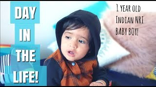Day in life with 1 year old | Indian NRI Family ❤ | Baby Routine and growth Milestones!