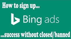 How To Sign Up Bing Ads Success Without Closed - Bing Ads Creation Safe 100%