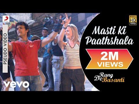 Masti Ki Paathshala - Official Audio Song | Rang De Basanti | A.R. Rahman | Aamir Khan