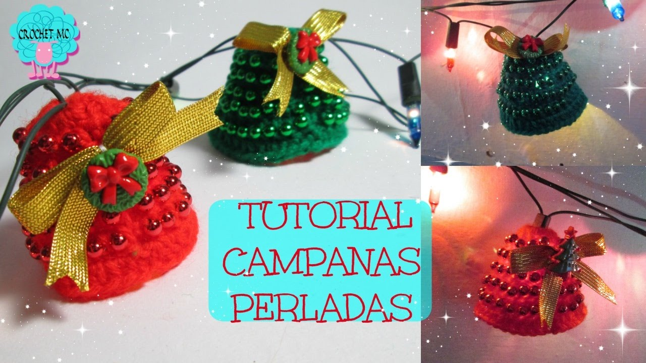 Tutorial Campanas navideñas a crochet / luces - YouTube