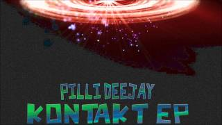 Pilli Deejay - Kontakt EP Preview