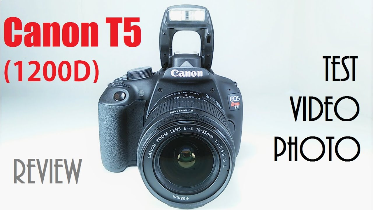 Canon EOS Rebel T5 1200D Review With Test Video & Photos