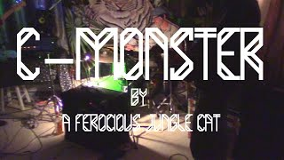 C-MONSTER by A Ferocious Jungle Cat