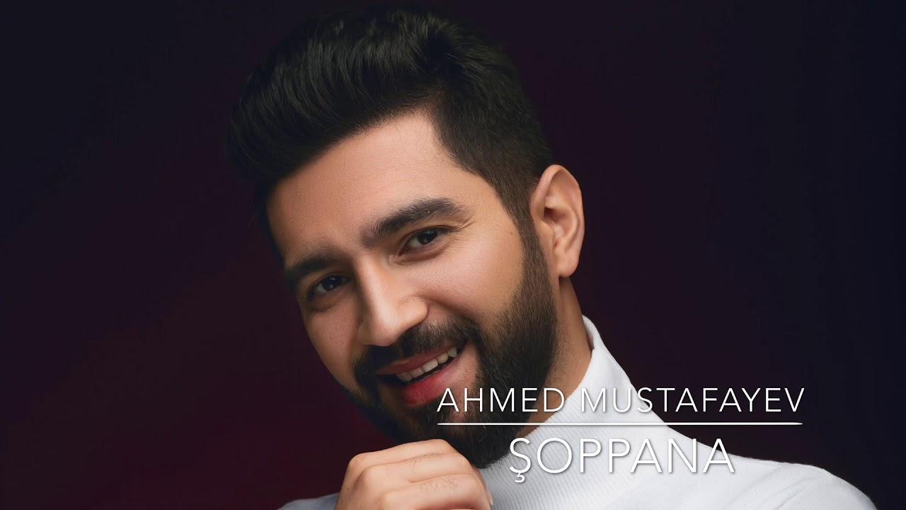 Ahmed Mustafayev – Şoppana Bala   2020 (Official Audio)