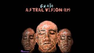 GNAÏA - In Spiritu ( 2015 - Astral Vison EP)