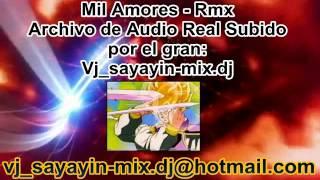 Mil Amores Rmx Feat vj sayayin mix dj(0998141517)