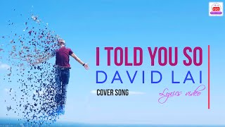 I Told You So - Randy Travis & Carrie Underwood | Cover by David Lai [Lyrics]