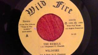 Wild Fire - The Rebels