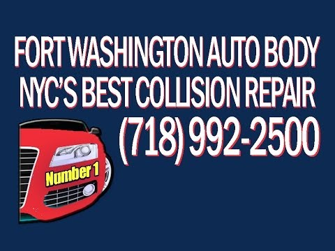Call 718 992 2500 Best Auto Body Repair Manhattan NYC is Fort Washington in Bronx Collision Damage