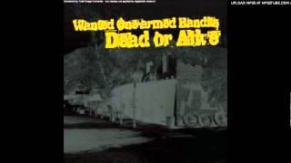 Wanted One-Armed Bandits - Dead or Alive