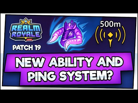 NEW ABILITY AND PING SYSTEM?! Checking Out Patch 19! Realm Royale Masters Gameplay