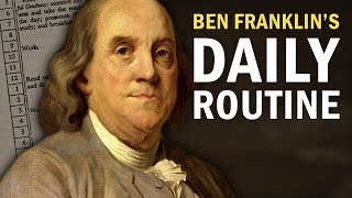 How Ben Franklin Structured His Day