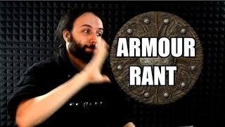 Armour Doesn't Exist  (RANT!!)