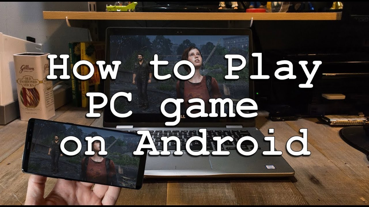 How to Play PC Games on Android