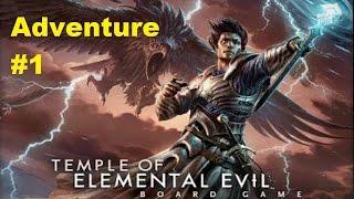 Temple of Elemental Evil: Turn One