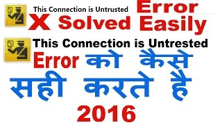 This Connection is Untrusted Error Message Solution In Mozilla Firefox And Chrome In Hindi/Urdu-2016