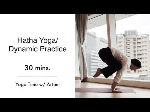 Hatha Yoga / Dynamic Practice / Intermediate and Advanced Levels / 25 min