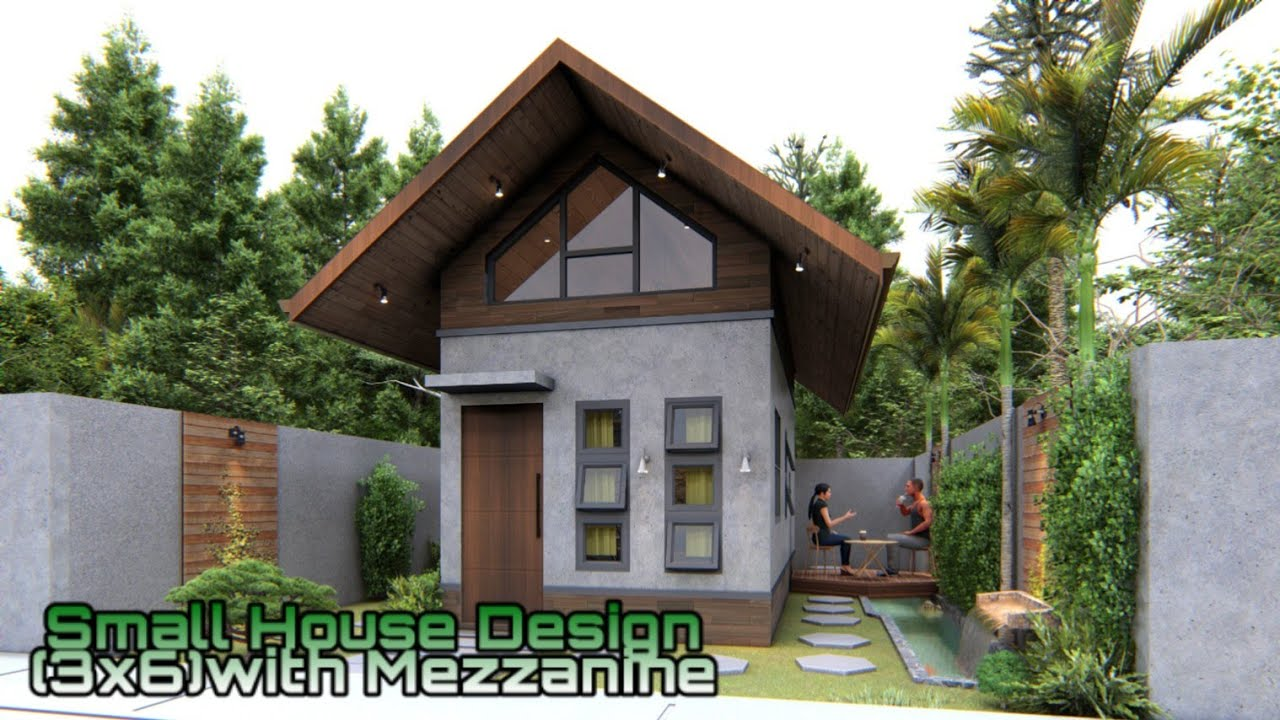Small House Design 3x6 Meters With Mezzanine Youtube