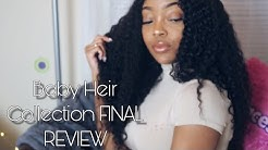 Baby Heir Collection FINAL REVIEW  Brazilian Loose Curly