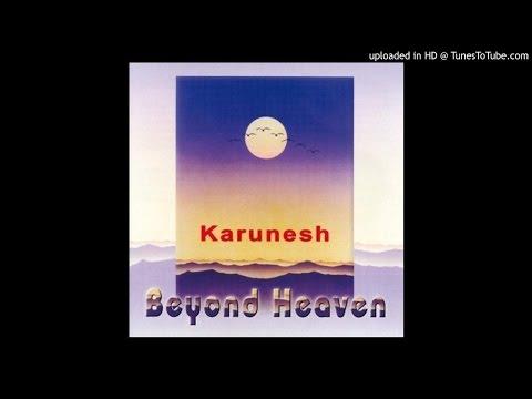 卡努納什 Karunesh - 身如雲 Like A Cloud