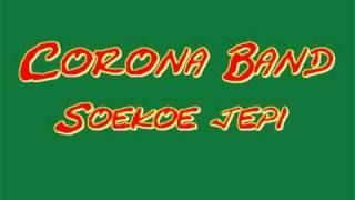 Corona Band - Soekoe Jepi