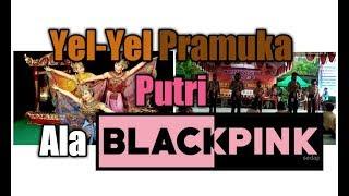 WOW!! YEL-YEL Ala BlackPink by PRAMADTSANDO!!