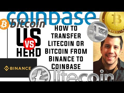 How To Transfer Litecoin Or Bitcoin From Binance To Coinbase