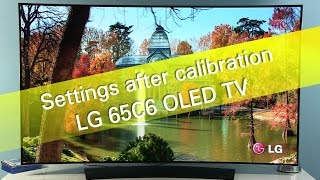 lg 65c6 c6 uhd oled tv settings after calibration