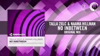 Talla 2XLC & Naama Hillman - No Inbetween (Original Mix) Essentializm/RNM
