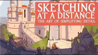 SKETCHING AT A DISTANCE: The art of simplifying detail