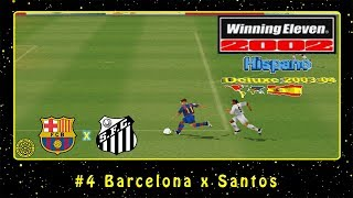Winning Eleven 2002: Hispano Deluxe 2003/2004 (PS1) #4 Barcelona x Santos