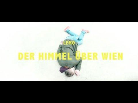 LEMO - Der Himmel über Wien (offizielles Video)