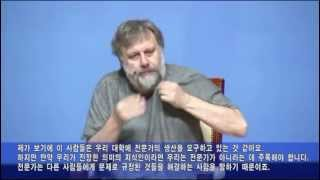 [Slavoj Zizek] What is to be done for politics?