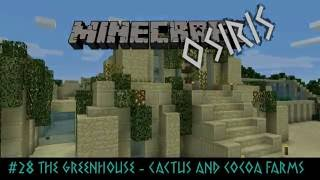 Osiris LP E29: Cactus and Cocoa farms (Minecraft 1.10 survival)