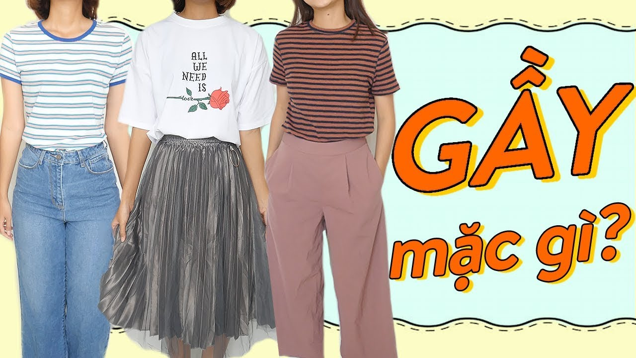 (ENG) GẦY THÌ MẶC GÌ CHO ĐẸP 😝How to style thin people | WE ARE TEGO