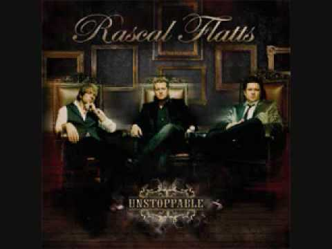 "Rascal Flatts - ""Unstoppable"""