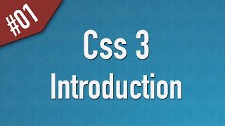 Learn Css3 in Arabic #01 - Introduction and What's New in Css 3
