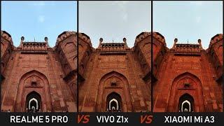 Xiaomi Mi A3 vs Realme 5 Pro vs Vivo Z1x CAMERA COMPARISON (in Hindi)