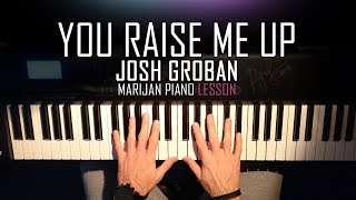 How To Play: J๐sh Groban - You Raise Me Up   Piano Tutorial Lesson + Sheets