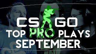 CS:GO - Top PRO Plays of September!