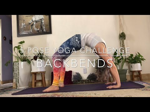 5 Pose Yoga Challenge Backbends!