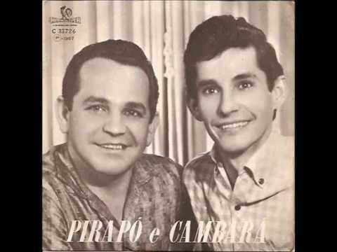 Pirapó & Cambará - sucessos de 1950 e 1960