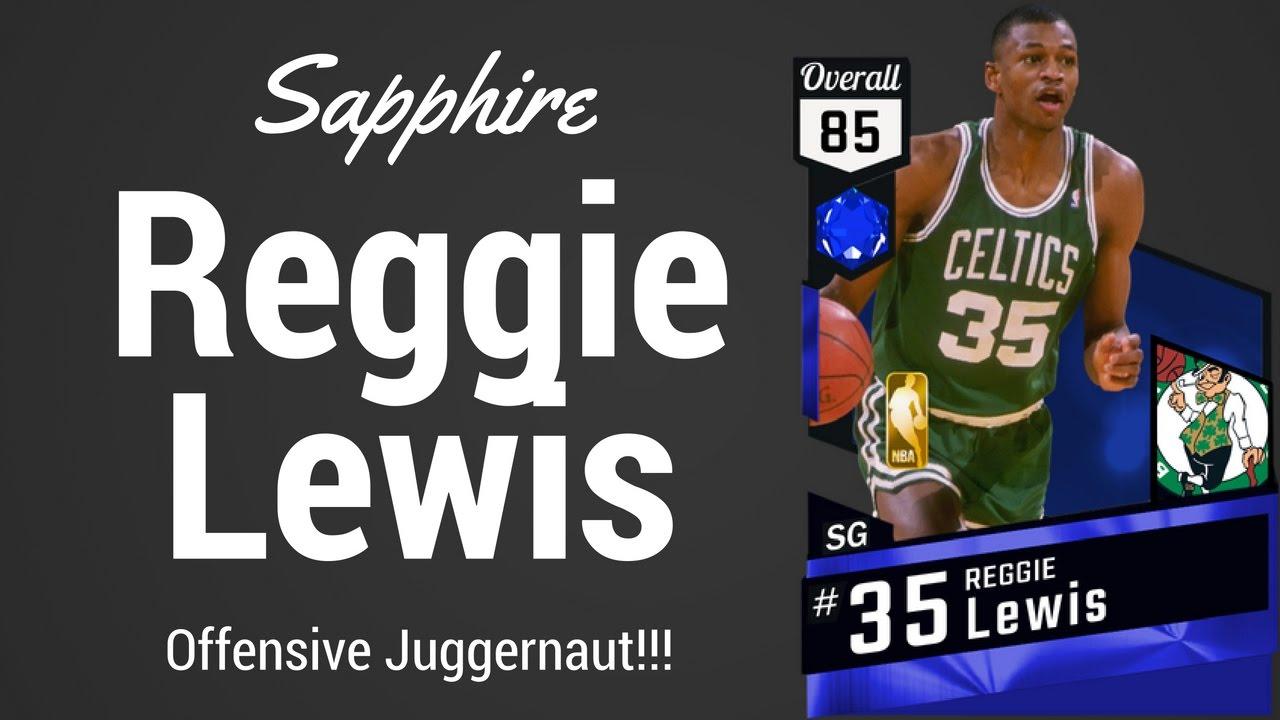 Sapphire Reggie Lewis fensive Juggernaut