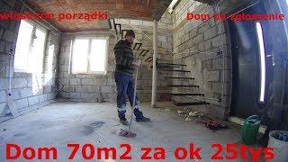 Dom 70m2 za ok 25 tys. Wiosenne porządki