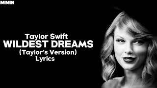 Download Taylor Swift - Wildest Dreams (Taylor's Version) (Lyrics)