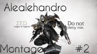 Alealehandro's - Big plays Lol Montage #2