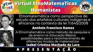 """APRESENTAÇÃO - """"Etnomatemática como perspectiva de estudo..."""" e """"A Etnomatemática como método de..."""""""