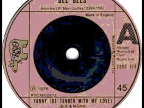 BEE GEES Fanny (Be Tender With My Love)