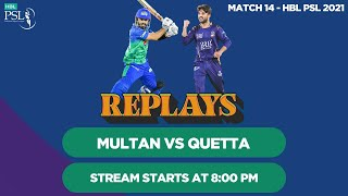 #HBLPSLReplays | Quetta Gladiators vs Multan Sultans | Match 14 | HBL PSL 6