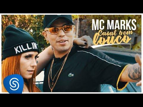 MC Marks - Casal Bem Louco (Clipe Oficial)